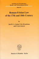 Roman-Frisian law of the 17th and 18th century