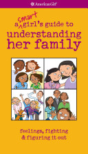 A Smart Girl s Guide to Understanding Her Family