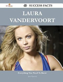 Laura Vandervoort 40 Success Facts   Everything You Need to Know about Laura Vandervoort