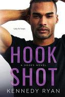 Hook Shot  A Hoops Novel
