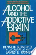 Alcohol And The Addictive Brain Book PDF