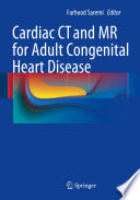 Cardiac CT and MR for Adult Congenital Heart Disease Book