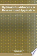 Hydrolases   Advances in Research and Application  2012 Edition