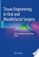 Tissue Engineering in Oral and Maxillofacial Surgery
