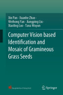 Computer Vision based Identification and Mosaic of Gramineous Grass Seeds