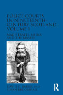 Pdf Police Courts in Nineteenth-Century Scotland, Volume 1 Telecharger