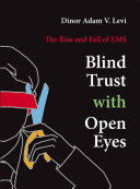Blind Trust With Open Eyes