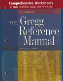 Comprehensive Worksheets to accompany the Gregg Reference Manual