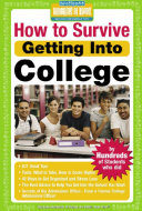 How to Survive Getting Into College