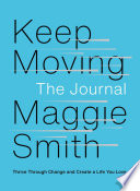 Keep Moving  The Journal