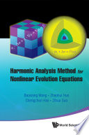 Harmonic Analysis Method for Nonlinear Evolution Equations, I