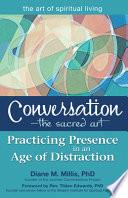 Conversation The Sacred Art