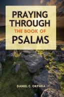 Praying Through the Book of Psalms