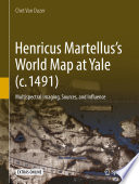 Henricus Martellus's World Map at Yale (c. 1491)