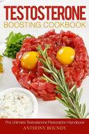 Testosterone Boosting Cookbook
