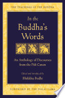 In the Buddha's Words, An Anthology of Discourses from the Pali Canon by Bodhi PDF
