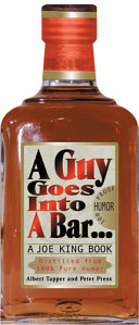 A Guy Goes into a Bar