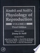 """Knobil and Neill's Physiology of Reproduction"" by Ernst Knobil, Jimmy D. Neill"