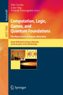 Computation, Logic, Games, and Quantum Foundations - The Many Facets of Samson Abramsky
