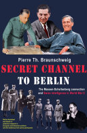 Secret Channel to Berlin: The Masson-Schellenberg Connection ...
