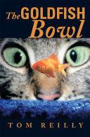 Pdf The Goldfish Bowl