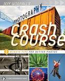 Jeff Wignall s Digital Photography Crash Course