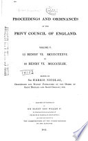 Proceedings and Ordinances of the Privy Council of England ...: 15-21 Henry VI, 1436-1443