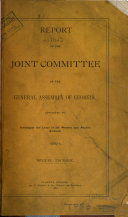 Report of the Joint Committee of the General Assembly of Georgia Appointed to Investigate the Lease of the Western and Atlantic Railroad, 1880-1