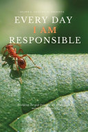 Every Day I AM Responsible
