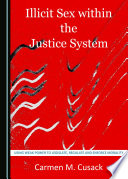 Illicit Sex Within The Justice System