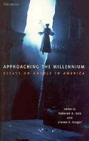 Approaching the Millennium