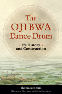 Pdf The Ojibwa Dance Drum
