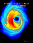 Introduction to Solid State Physics for Children