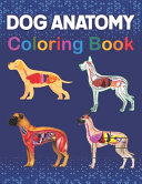 Dog Anatomy Coloring Book