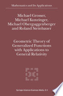 Geometric Theory of Generalized Functions with Applications to General Relativity