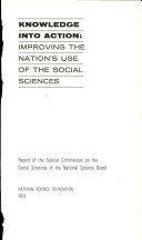 Knowledge Into Action  Improving the Nation s Use of the Social Sciences