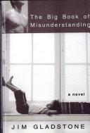The Big Book of Misunderstanding