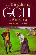 The Kingdom of Golf in America