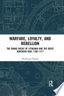 Warfare  Loyalty  and Rebellion