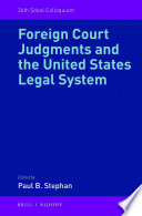 Foreign Court Judgments and the United States Legal System