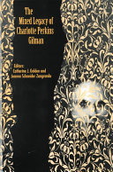 The Mixed Legacy of Charlotte Perkins Gilman Pdf/ePub eBook
