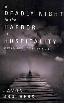 A Deadly Night in the Harbor of Hospitality