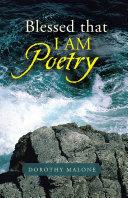 Blessed that I AM Poetry [Pdf/ePub] eBook