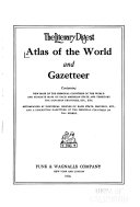 The Literary Digest Atlas of the World and Gazetteer