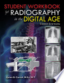 Student Workbook for Radiography in the Digital Age