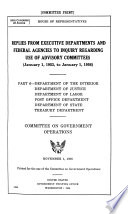 Replies from Executive Departments and Federal Agencies to Inquiry Regarding Use of Advisory Committees  Department of the Interior  Department of Justice  Department of Labor  Post Office Department  Department of State  Treasury Department