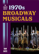 The Complete Book of 1970s Broadway Musicals ebook