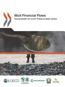 Pdf Illicit Financial Flows The Economy of Illicit Trade in West Africa Telecharger