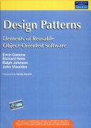 Design Patterns Elements Of Reusable Object Oriented Software Erich Gamma Richard Helm Ralph Johnson John Vlissides Google Books
