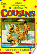 Cousins  : Stuck in the Middle